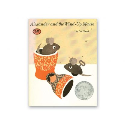 alexander and the wind up mouse lionni earlybird book