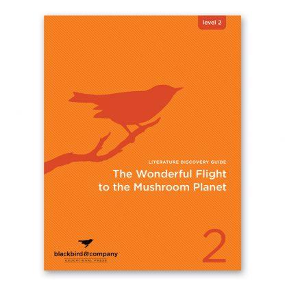 Wonderful Flight to the Mushroom Planet study guide