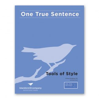 One True Sentence 3-Tools of Style