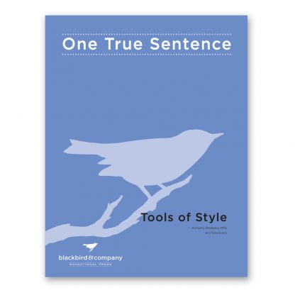 one true sentence tools of style